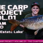 Mainline Baits Carp Fishing Tv set – THE CARP Venture | VOL.01: Adam Reed – The Estate Lake
