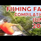 Fishing Are unsuccessful Compilation June 2016