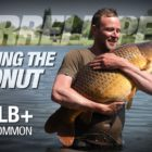 Darrell Peck British isles PB 50lb+ Frequent | Cracking the Coconut |  Carp Fishing Korda 2018