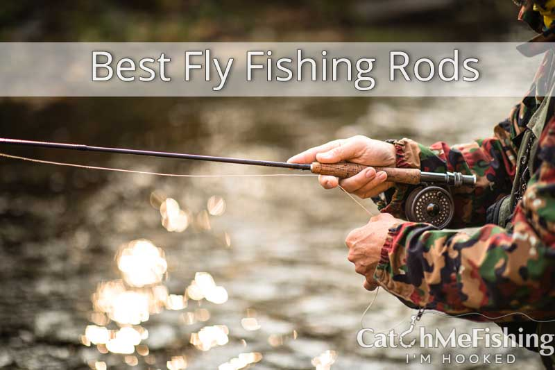 best fly fishing rods, different types of fly fishing rods.