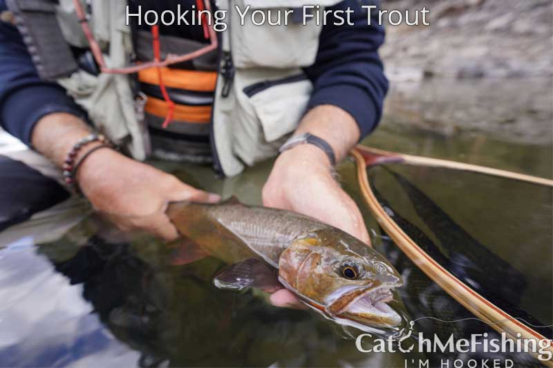 Catching a cutthroat trout for the first time.
