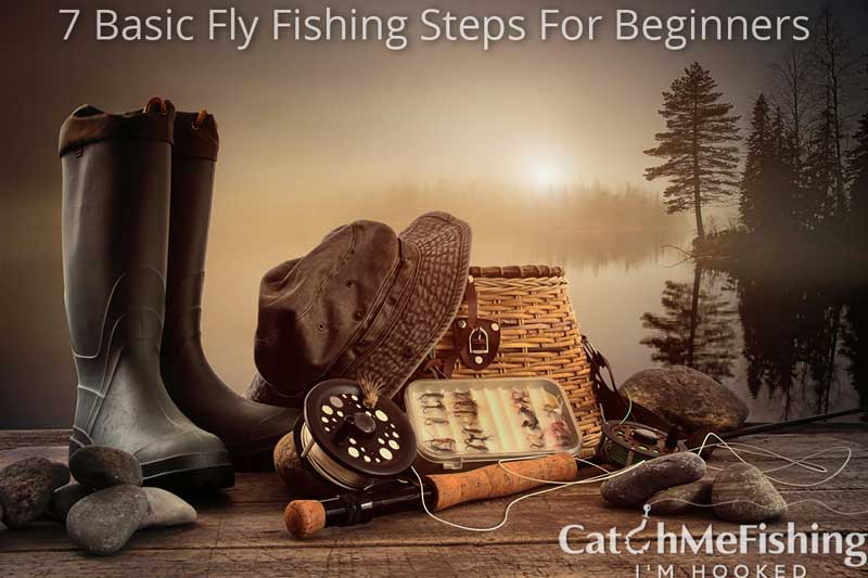 What is fly fishing? Basic fly fishing steps for beginners