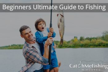 The Ultimate Guild to Fishing, Fishing for Beginners