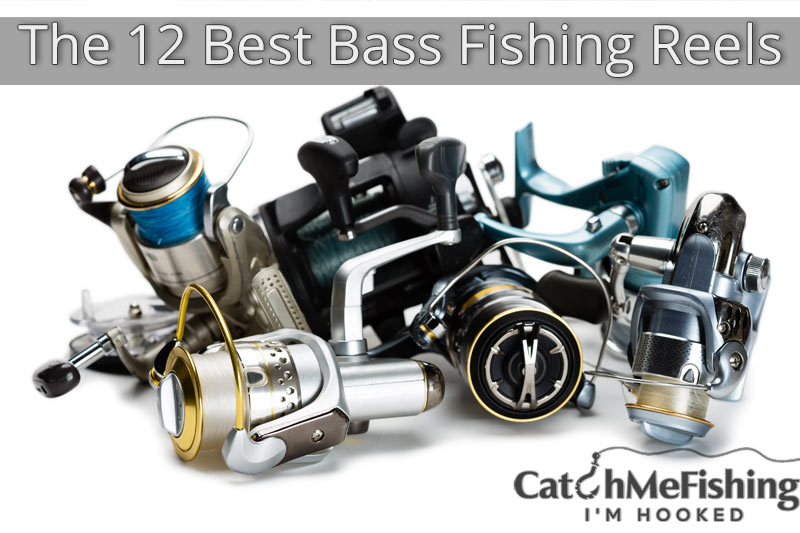 The 12 best bass fishing reels