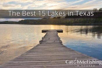 The Best 15 Lakes in Texas